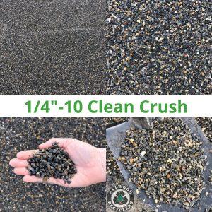1/4 - 10 Clean Crush