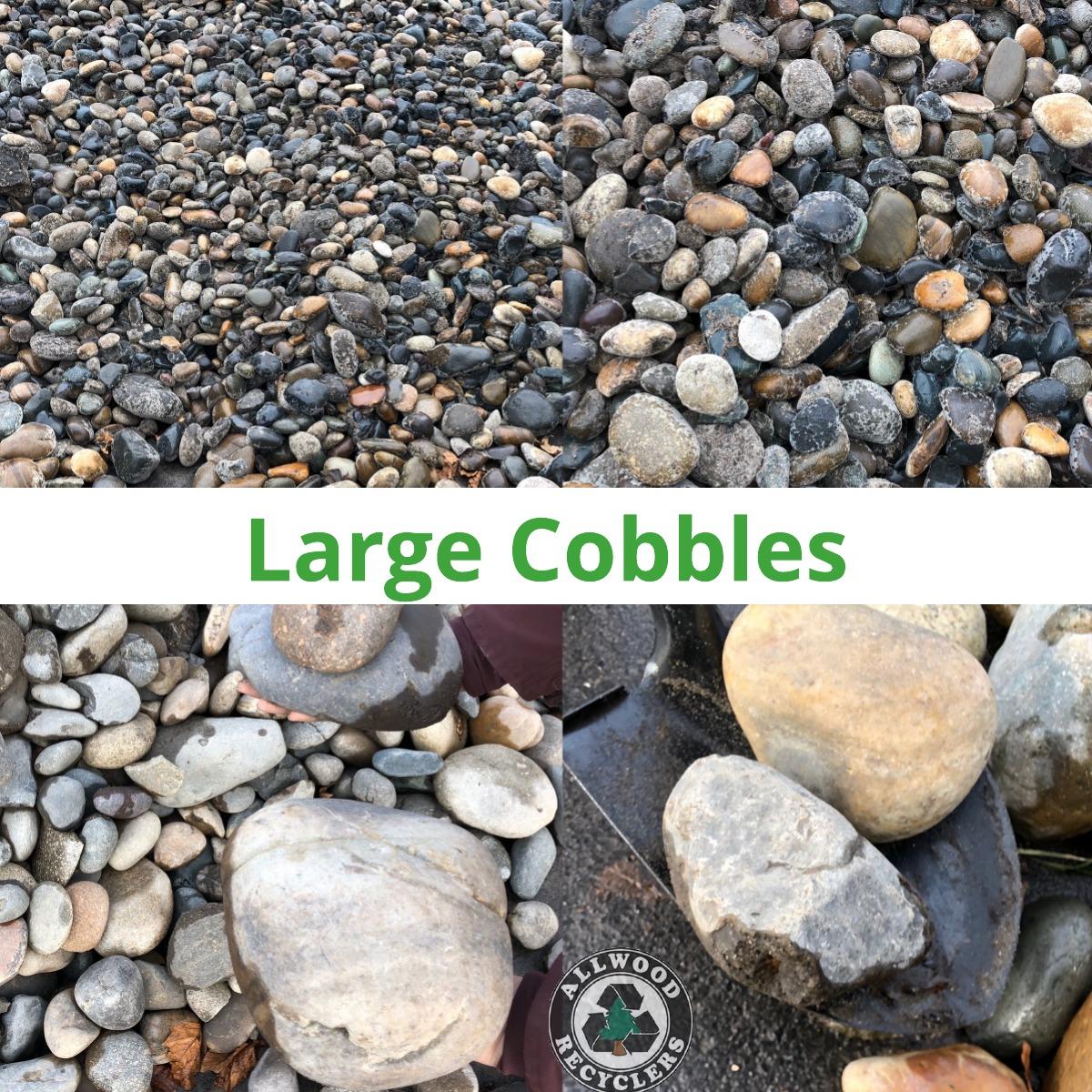 Large Cobbles
